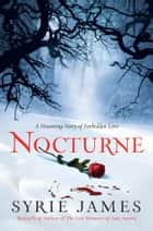 Nocturne eBook by Syrie James