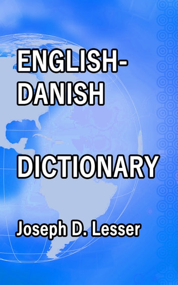 English / Danish Dictionary ebook by Joseph D. Lesser