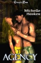Agency (Collection) ebook by Michelle Hasker