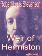Weir of Hermiston ebook by R. L. Stevenson