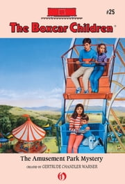 The Amusement Park Mystery ebook by Gertrude  C. Warner