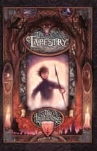 The Tapestry 1: The Hound Of Rowan ebook by