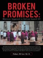 Broken Promises: ebook by Finbarr M Corr Ed. D.