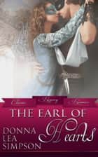 The Earl of Hearts ebook by Donna Lea Simpson