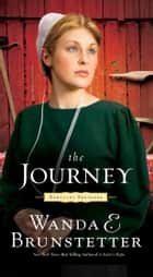 The Journey ebook by Wanda E. Brunstetter