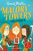 Malory Towers Collection 4 - Books 10-12 ebook by Enid Blyton
