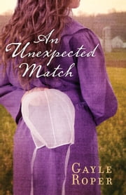 An Unexpected Match ebook by Gayle Roper
