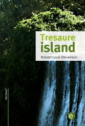 Tresaure island - original author ebook by Robert Louis Stevenson