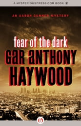 Fear of the Dark ebook by Gar Anthony Haywood