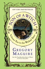 Son of a Witch ebook by Gregory Maguire