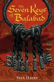 The Seven Keys of Balabad ebook by Paul Haven,Mark Zug