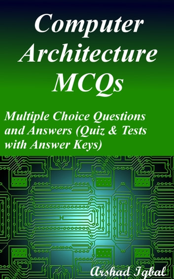 Computer architecture mcqs multiple choice questions and answers computer architecture mcqs multiple choice questions and answers quiz tests with answer keys fandeluxe Image collections