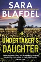 The Undertaker's Daughter ebook by Sara Blaedel