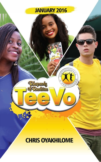 Rhapsody of Realities TeeVo: January 2016 Edition ebook by Pastor Chris Oyakhilome PhD