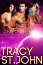 Clan and Crown ebook by Tracy St. John