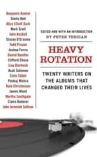 Heavy Rotation ebook by Peter Terzian