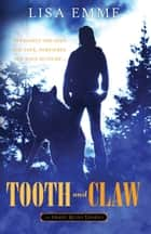 Tooth and Claw ebook by