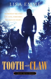 Tooth and Claw ebook by Lisa  Emme