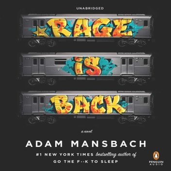 Rage Is Back - A Novel audiobook by Adam Mansbach