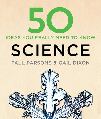 50 Science Ideas You Really Need to Know ebook by Gail Dixon,Paul Parsons