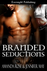 Branded Seductions ebook by Amanda Rose