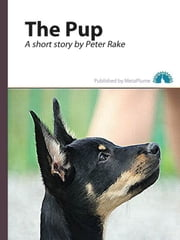 The Pup ebook by Peter Rake