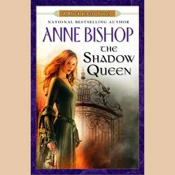 The Shadow Queen - A Black Jewels Novel audiobook by Anne Bishop
