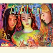 Avalon Web of Magic Book 1 - Circles in the Stream audiobook by Rachel Roberts