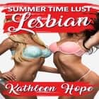 Lesbian: Summer Time Lust audiobook by