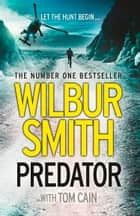 Predator ebook by Wilbur Smith, Cain