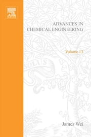 Advances in Chemical Engineering ebook by Unknown, Author