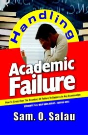 Handling Academic Failure ebook by Kobo.Web.Store.Products.Fields.ContributorFieldViewModel