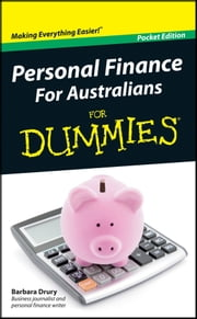 Personal Finance For Australians For Dummies ebook by Barbara Drury
