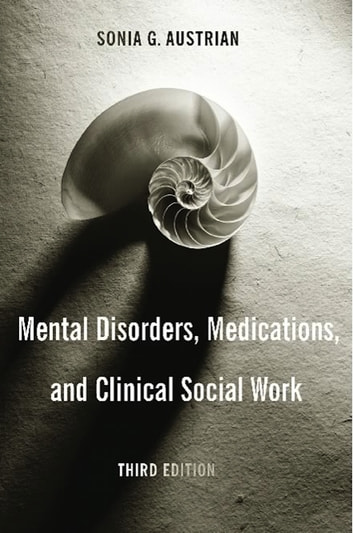 Mental Disorders, Medications, and Clinical Social Work ebook by Sonia Austrian