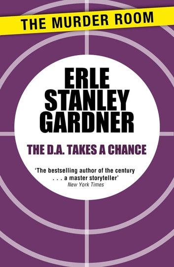 The D.A. Takes a Chance ebook by Erle Stanley Gardner