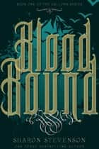 ebook Blood Bound de Sharon Stevenson