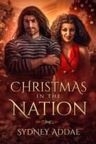 Christmas in the Nation ebook by Sydney Addae