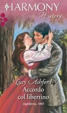 Accordo col libertino ebook by Lucy Ashford