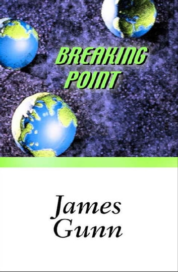 Breaking Point ebook by James Gunn