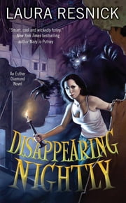 Disappearing Nightly - Book One of Esther Diamond ebook by Laura Resnick