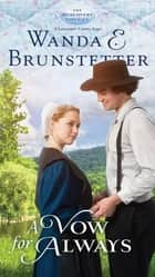 A Vow for Always ebook by Wanda E. Brunstetter