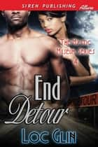 End Detour ebook by Loc Glin
