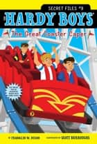 The Great Coaster Caper ebook by Franklin W. Dixon, Scott Burroughs