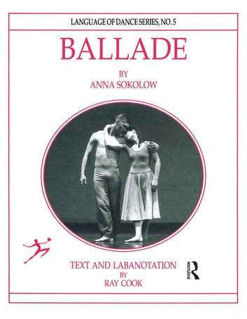 Ballade by Anna Sokolow ebook by Ray Cook