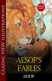 AESOP'S FABLES Popular Classic Literature ebook by Aesop