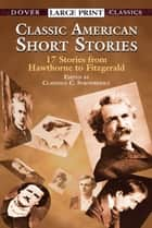 Classic American Short Stories ebook by Clarence C. Strowbridge