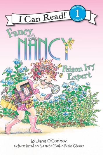Fancy Nancy: Poison Ivy Expert ebook by Jane O'Connor