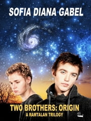 Two Brothers: Origin ebook by Sofia Diana Gabel