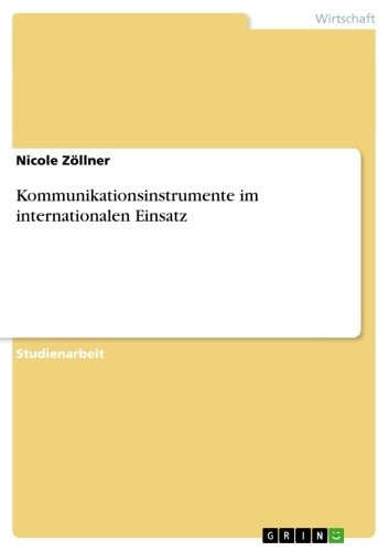 Kommunikationsinstrumente im internationalen Einsatz ebook by Nicole Zöllner