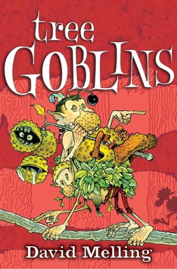 Goblins: 2: Tree Goblins ebook by David Melling